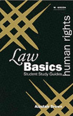 Human Rights (Green's Law Basics) by Alastair N. Brown