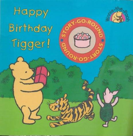 Happy Birthday Tigger by A. A. Milne