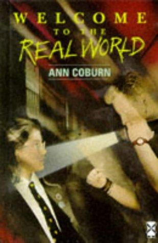 Welcome to the Real World by Ann Coburn