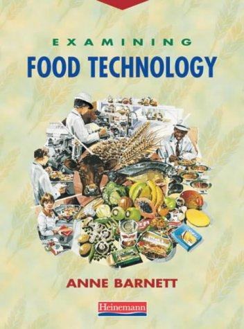 Examining Food Technology