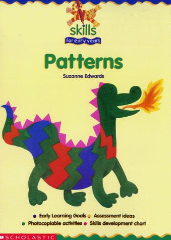 Patterns (Skills for Early Years) by Suzanne Edwards